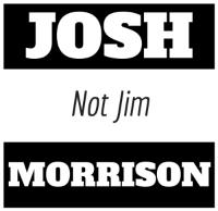 Josh, Not Jim